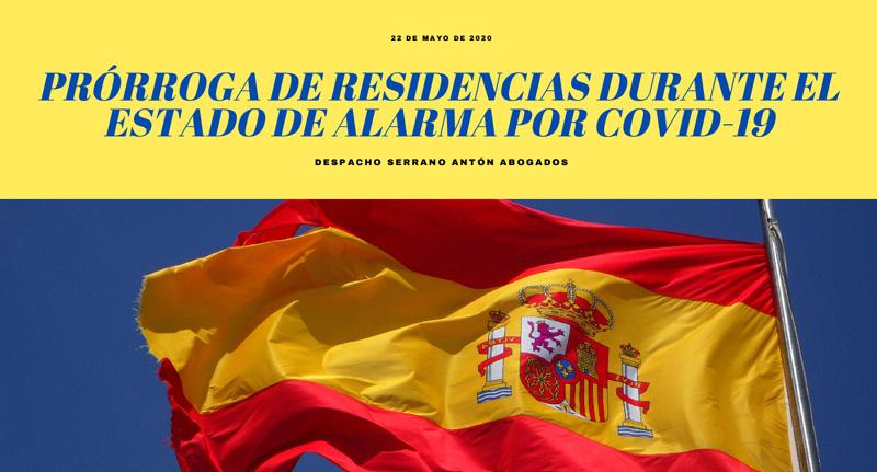 PRÓRROGA DE RESIDENCIAS DURANTE EL ESTADO DE ALARMA.